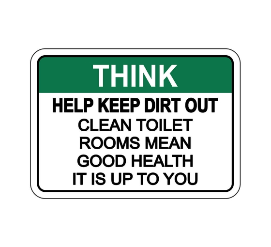 OSHA THINK Help Keep Dirt Out Sign