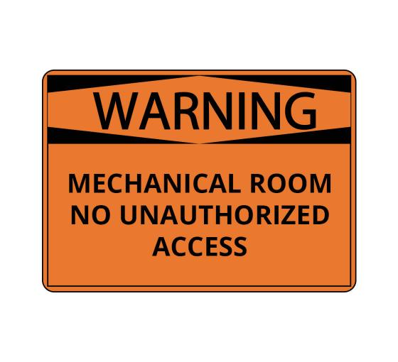 OSHA WARNING Mechanical Room No Unauthorized Access Sign