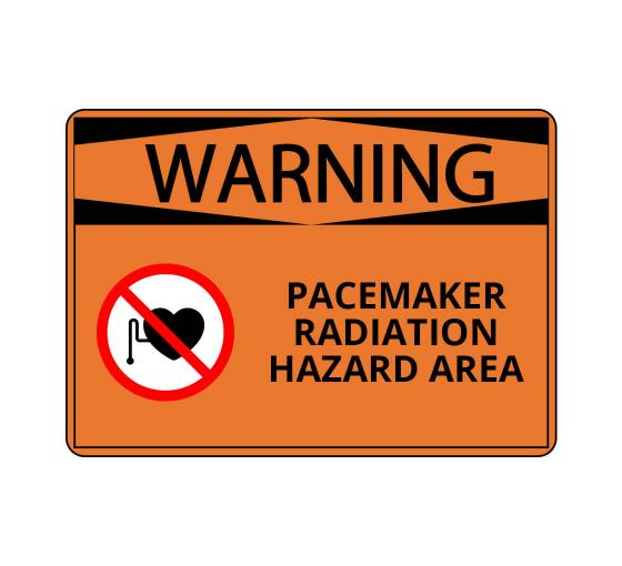 OSHA WARNING Pacemaker Radiation Hazard Area Sign