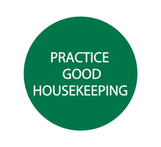 Practice Good housekeeping Label Sign