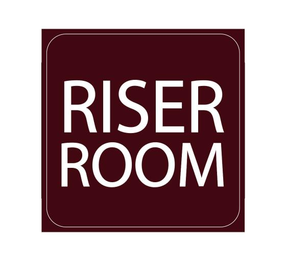 Riser Room Sign