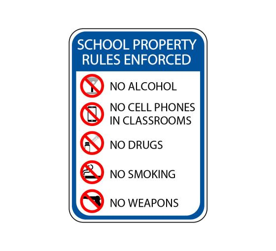 School Property Rules Enforced Sign