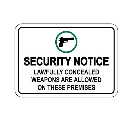 Security Notice Lawfully Concealed Weapons Are Allowed Sign
