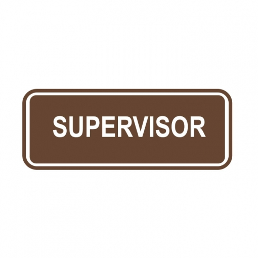 Supervisor Sign